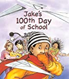 img - for Jake's 100th Day of School book / textbook / text book