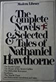 The Complete Novels and Selected Tales of Nathaniel Hawthorne