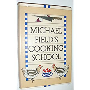 Michael Field's Cooking S Livre en Ligne - Telecharger Ebook