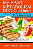 By New Health CookBooks My Fast Metabolism Diet Cookbook: The Wheat-Free, Soy-Free, Dairy-Free, Corn-Free & Sugar-Free Cookb (1st First Edition) [Paperback]