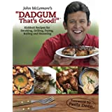 "John McLemore's ""Dadgum That's Good!"" ~ John McLemore"
