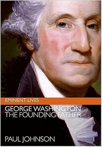 George Washington (Eminent Lives) written by Paul Johnson