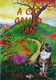 A Cat Called Ian