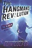 The Hangman's Revolution (Turtleback School & Library Binding Edition) (Warp)