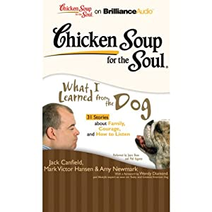 Chicken Soup for the Soul: What I Learned from the Dog Audiobook