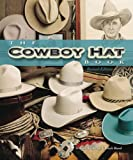 img - for Cowboy Hat Book, The book / textbook / text book