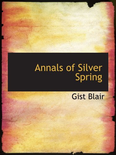 Annals of Silver Spring