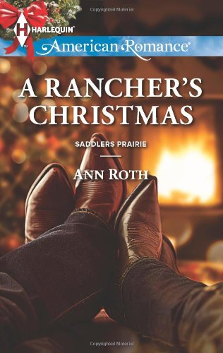 Image of A Rancher's Christmas (Harlequin American Romance\Saddlers Prairie)