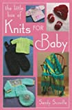 The Little Box of Knits for Baby (Little Box)