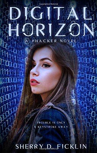 Digital Horizon: A #Hacker Novel (The #Hackers Series)