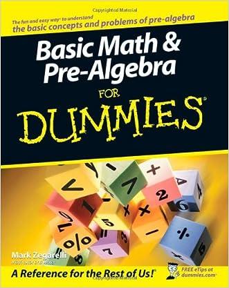 Basic Math and Pre-Algebra For Dummies written by Mark Zegarelli
