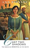 Cast Two Shadows: The American Revolution in the South (0152008829) by Rinaldi, Ann