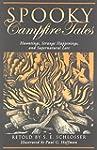 Spooky Campfire Tales: Hauntings, Str...