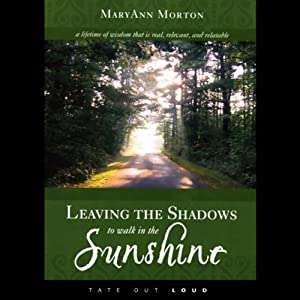 Leaving the Shadows to Walk in the Sunshine Audiobook