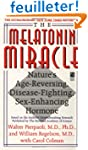 The Melatonin Miracle: Nature's Age-R...