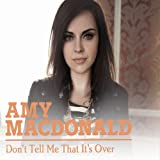 Don't Tell Me That It's Over (2-Track)by Amy Macdonald