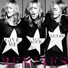 Give Me All Your Luvin' (Remixes) [feat. Nicki Minaj, M.I.A.]