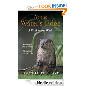 At the Water's Edge: A Walk in the Wild: A Personal Quest for Wildness