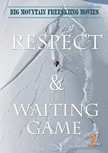Big Mountain Extreme Ski Movies:  Respect and The Waiting Game  (Non-Profit)