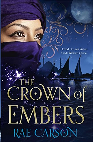 The Crown of Embers (Fire & Thorns Trilogy 2)
