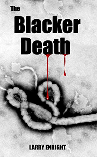 The Blacker Death by Larry Enright