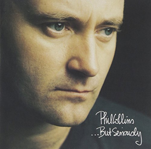 Phil Collins - .but Seriously - Zortam Music