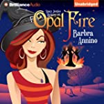 Opal Fire: A Stacy Justice Mystery, B...