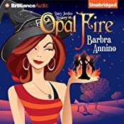 Opal Fire: A Stacy Justice Mystery, Book 1 | [Barbra Annino]