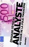 Analyste : Au coeur de la folie financière par Tétreau