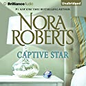 Captive Star: Stars of Mithra, Book 2 Audiobook by Nora Roberts Narrated by Scott Merriman