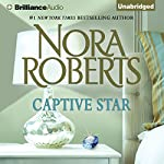 Captive Star: Stars of Mithra, Book 2 | Nora Roberts
