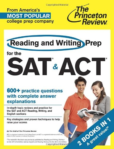 Reading And Writing Prep For The Sat & Act: 2 Books In 1 (College Test Preparation)