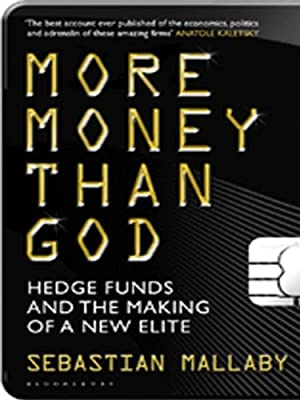 More Money Than God de Sebastian Mallaby