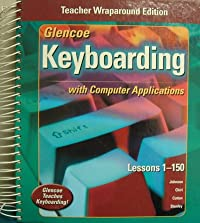 Glencoe Keyboarding with Computer Applications: Teachers Wraparound Edition download ebook