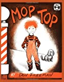 Mop Top (0140503269) by Freeman, Don