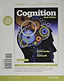 img - for Cognition, Books a la Carte Edition (6th Edition) book / textbook / text book