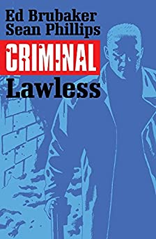 Criminal (Savage Edition One-Shot)