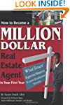How to Become a Million Dollar Real E...