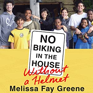 No Biking in the House Without a Helmet | [Melissa Fay Greene]