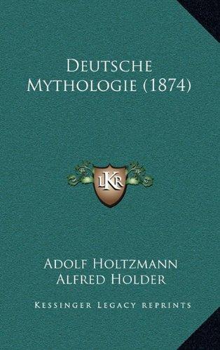 Deutsche Mythologie (1874)