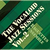 The Vocaloid Jazz sessions Vol.2 【同人音楽】