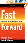 Fast Forward: Organizational Change i...