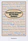 echange, troc Jean-Claude Daumas - Dictionnaire historique des patrons français