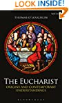 The Eucharist: Origins and Contempora...