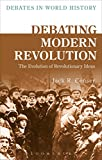 img - for Debating Modern Revolution: The Evolution of Revolutionary Ideas (Debates in World History) book / textbook / text book