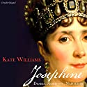 Josephine Audiobook by Kate Williams Narrated by Sandra Duncan