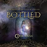 Bottled | Carol Riggs
