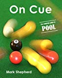Cover of On Cue by Mark Shepherd 0954880412