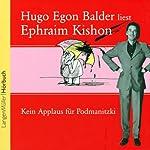 Kein Applaus für Podmanitzki | Ephraim Kishon