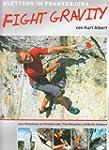 Fight Gravity: Klettern im Frankenjura